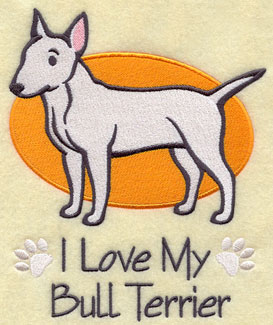 """I Love My Bull Terrier"" dog machine embroidery design."