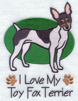 """I Love My Toy Fox Terrier"" dog machine embroidery design."
