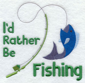 I'd Rather Be Fishing machine embroidery sampler design.