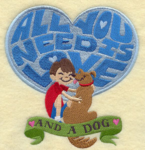 """All you need is love and a dog"" design, with a boy."
