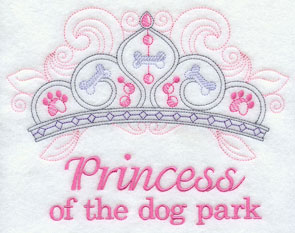 """Princesss of the dog park"" with crown machine embroidery design."