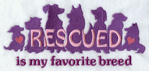 """Rescued is my favorite breed"" sampler."