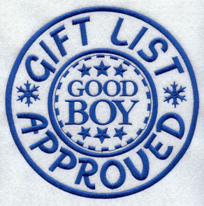 "A rubber stamp machine embroidery design with ""Gift List Approved -- Good Boy."""