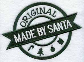 "A rubber stamp machine embroidery design with ""Original -- Made by Santa."""