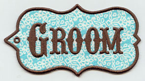 "An in-the-hoop gift tag that says ""Groom."""