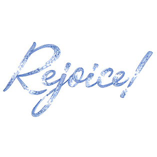 Request of the Week - Rejoice Script